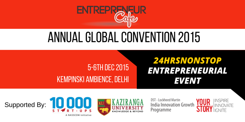 Entrepreneur Global Cafe, Annual Global Convention 2015